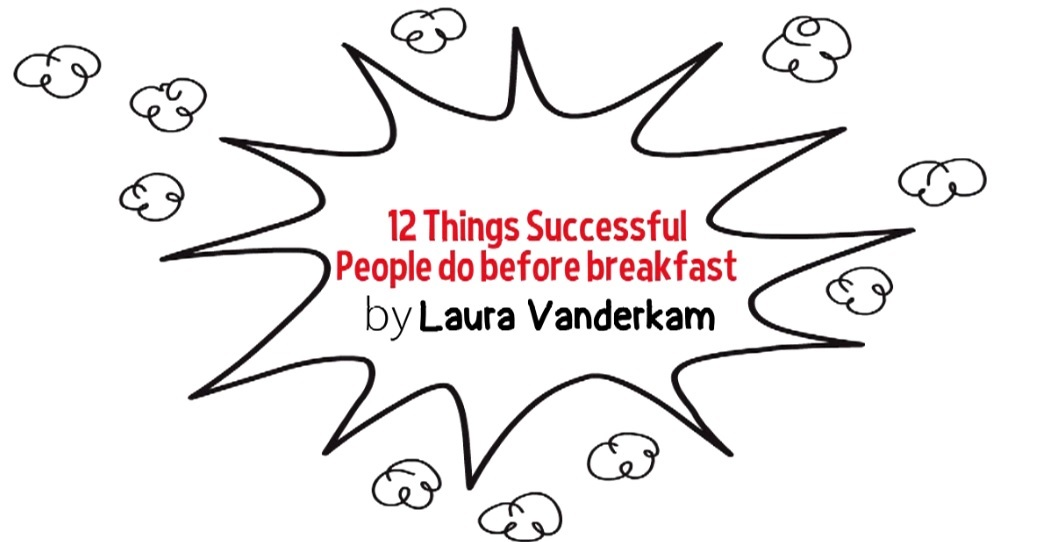 12 Things Succesful People Do